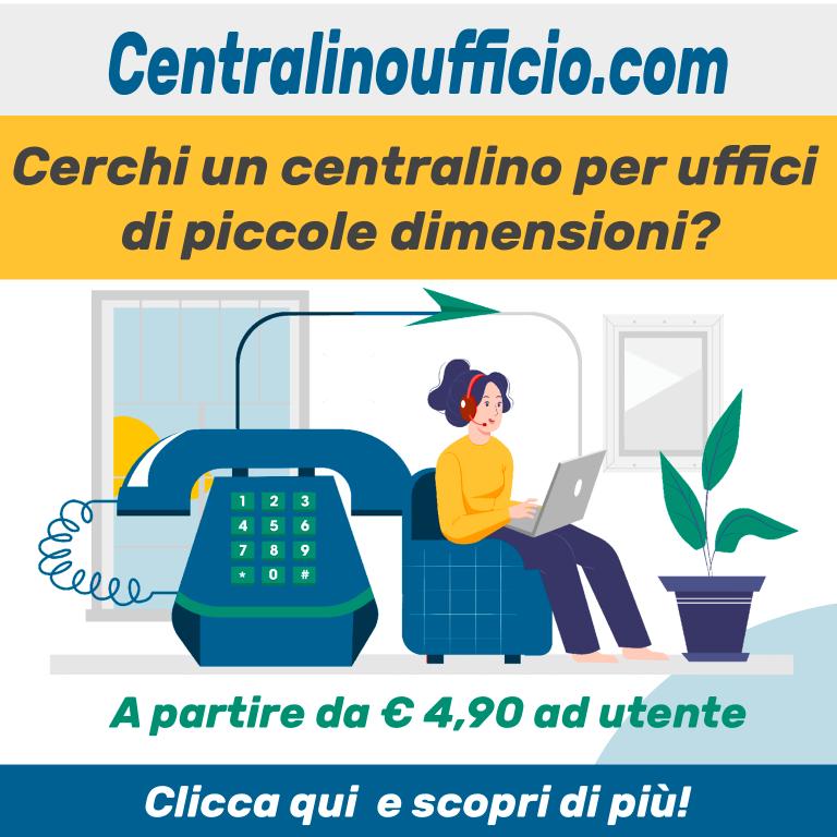 Centralino ufficio è una soluzione completa e avanzata di centralino telefonico in cloud